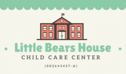 Little Bears House Child Care Center